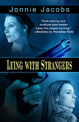 jonnie jacobs Lying With Strangers book cover